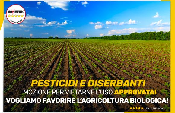 Mozione per vietare l'uso di diserbanti e pesticidi in agricoltura per favorire quella Biologica: Approvata!